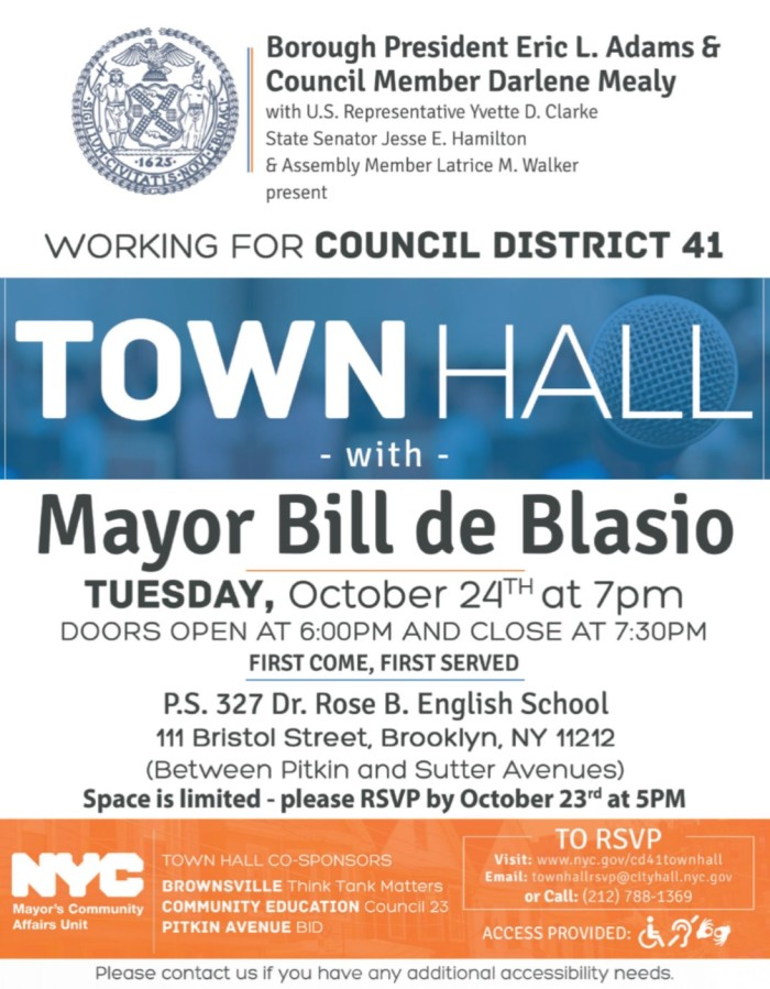 Brownsville Think Tank Matters Inc. is co-sponsoring a Town Hall Meeting with Mayor Bill de Blasio. JOIN US! See flyer attached. RSVP as soon as possible. SEATS ARE LIMITED!